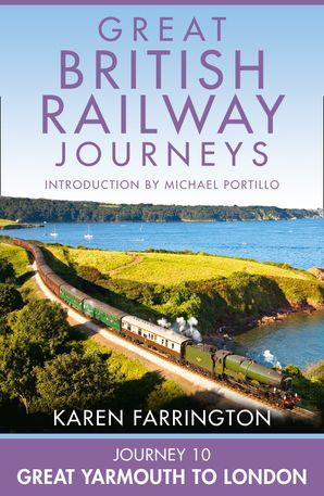Journey 10: Great Yarmouth to London eBook  by Karen Farrington