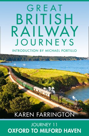 Journey 11: Oxford to Milford Haven eBook  by Karen Farrington