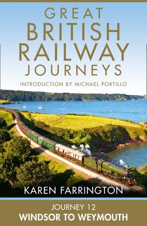 Journey 12: Windsor to Weymouth eBook  by Karen Farrington