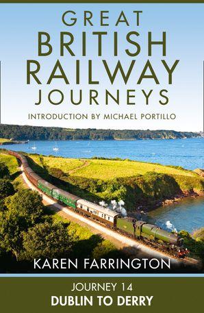Journey 14: Dublin to Derry eBook  by Karen Farrington