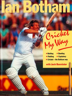 Cricket My Way eBook  by Ian Botham