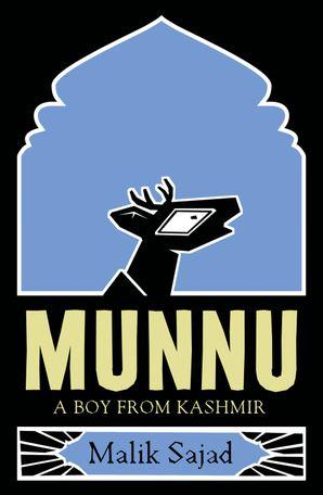 Munnu: A Boy From Kashmir eBook  by Malik Sajad