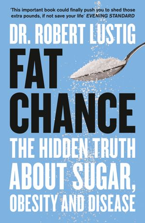 Fat Chance Paperback  by Dr. Robert Lustig