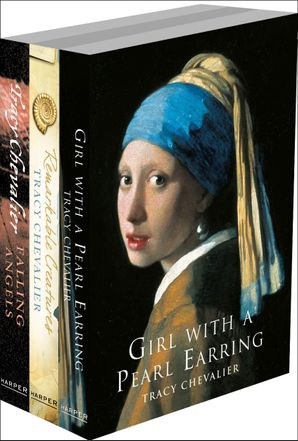 Tracy Chevalier 3-Book Collection: Girl With a Pearl Earring, Remarkable Creatures, Falling Angels eBook  by