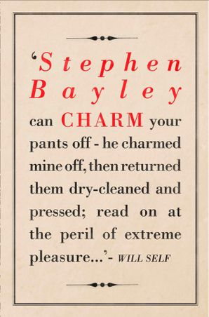 Charm: An Essay eBook  by Stephen Bayley