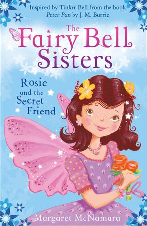 the-fairy-bell-sisters-rosie-and-the-secret-friend