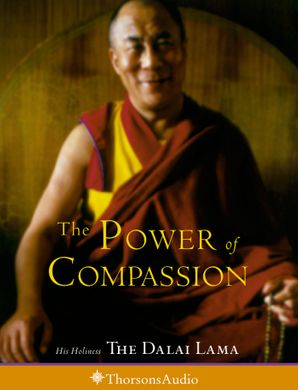 The Power of Compassion eBook  by His Holiness The Dalai Lama
