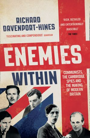 Enemies Within Paperback  by Richard Davenport-Hines