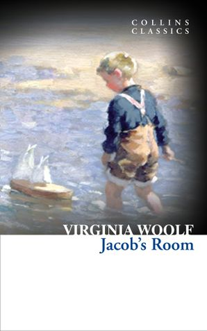Jacob's Room (Collins Classics) eBook  by Virginia Woolf