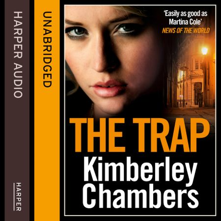 The Trap - Kimberley Chambers, Read by Annie Aldington