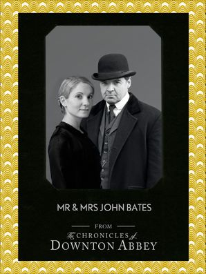Mr and Mrs John Bates eBook  by Jessica Fellowes