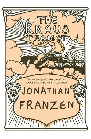 The Kraus Project Paperback  by Jonathan Franzen