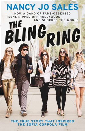 The Bling Ring Paperback  by Nancy Jo Sales