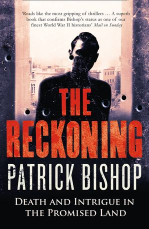 The Reckoning: How the Killing of One Man Changed the Fate of the Promised Land eBook  by
