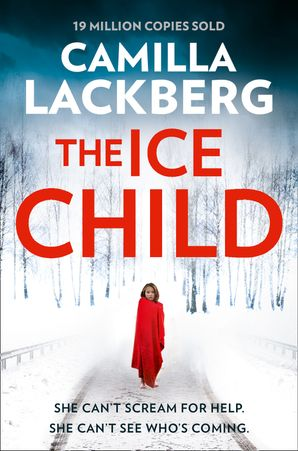 The Ice Child (Patrik Hedstrom and Erica Falck, Book 9) Paperback  by Camilla Läckberg