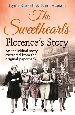 Florence's story (Individual stories from THE SWEETHEARTS, Book 2) eBook  by Lynn Russell