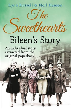 Eileen's story (Individual stories from THE SWEETHEARTS, Book 3) eBook  by Lynn Russell