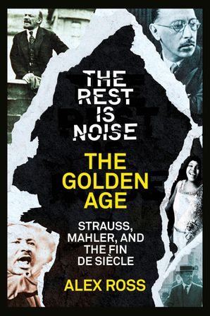 the-rest-is-noise-series-the-golden-age