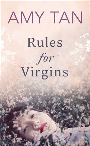 Rules for Virgins eBook  by Amy Tan