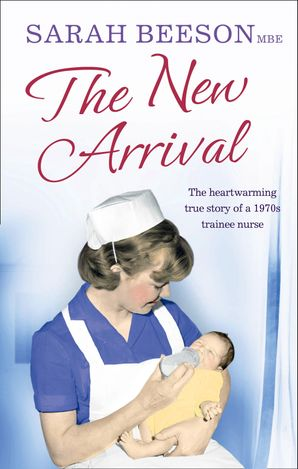 The New Arrival Paperback  by Sarah Beeson