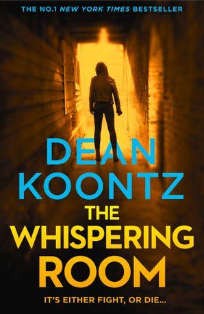 The Whispering Room (Jane Hawk Thriller, Book 2) eBook  by Dean Koontz