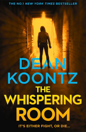The Whispering Room Paperback  by Dean Koontz