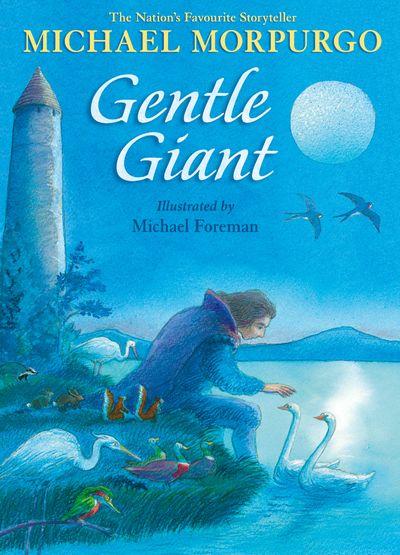 Gentle Giant - Michael Morpurgo, Illustrated by Michael Foreman