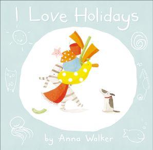 I Love Holidays (Read Aloud) (I Love Ollie)
