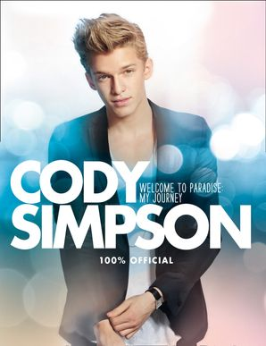 Welcome to Paradise: My Journey Hardcover  by Cody Simpson