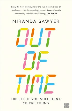 Out of Time Paperback  by Miranda Sawyer