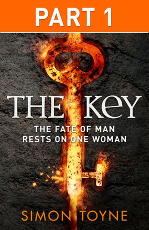 The Key: Part One eBook  by Simon Toyne