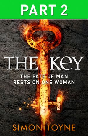 The Key: Part Two eBook  by Simon Toyne