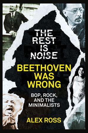 the-rest-is-noise-series-beethoven-was-wrong
