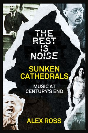 the-rest-is-noise-series-sunken-cathedrals