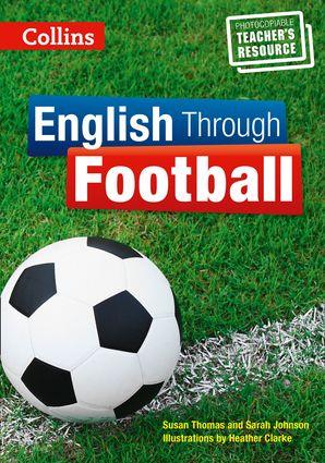 English Through Football - Teacher's Book (Mini Flashcards Language Games)