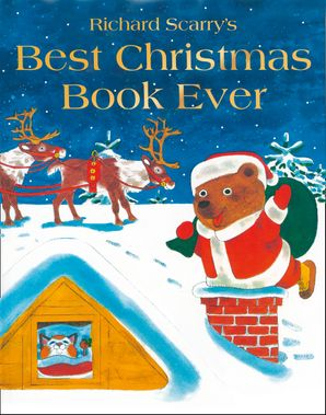 Best Christmas Book Ever! Paperback  by Richard Scarry