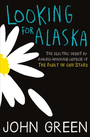 Looking for Alaska Paperback  by
