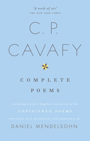 The Complete Poems of C.P. Cavafy Paperback  by No Author