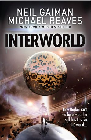 Interworld (Interworld, Book 1) Paperback  by Neil Gaiman