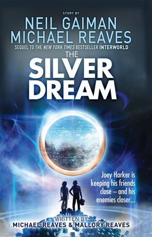 The Silver Dream (Interworld, Book 2) Paperback  by