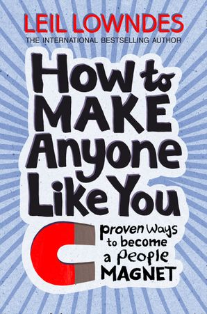How to Be a People Magnet eBook  by Leil Lowndes