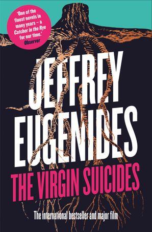 The Virgin Suicides Paperback  by Jeffrey Eugenides