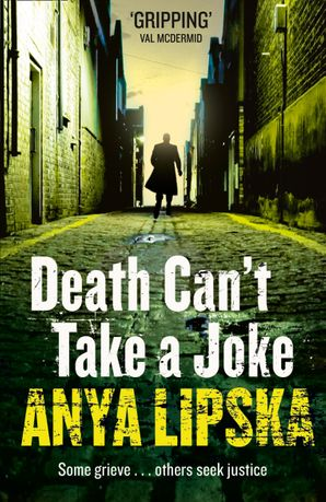 Death Can't Take a Joke Paperback  by Anya Lipska