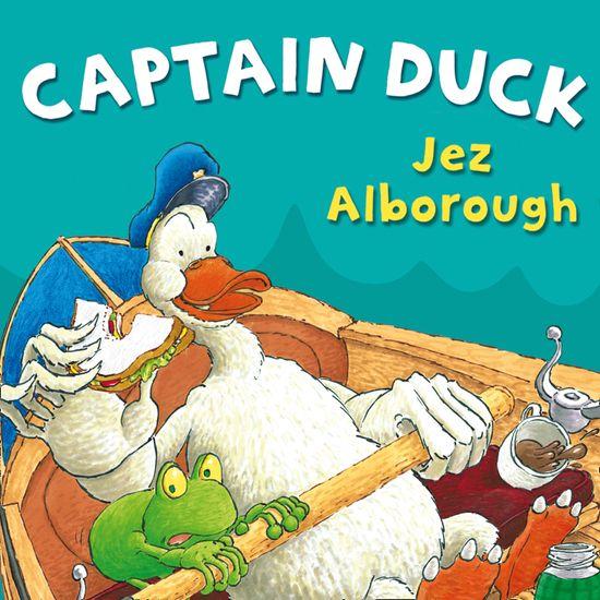 Captain Duck, by Jez Alborough, Performed by Matt Lucas -