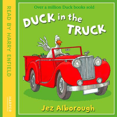 Duck in the Truck, Jez Alborough, Performed by Harry Enfield -