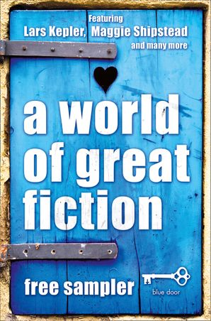 A World of Great Fiction: Free Sampler eBook  by Lars Kepler