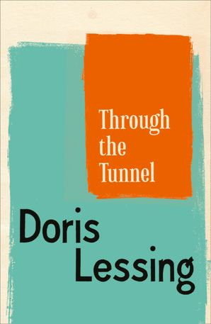 Through The Tunnel eBook  by Doris Lessing