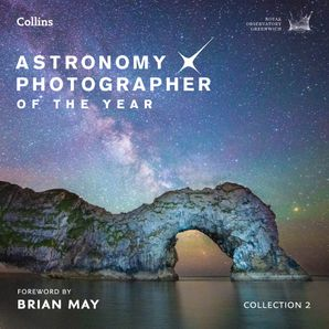 Astronomy Photographer of the Year: Collection 2 Hardcover  by No Author