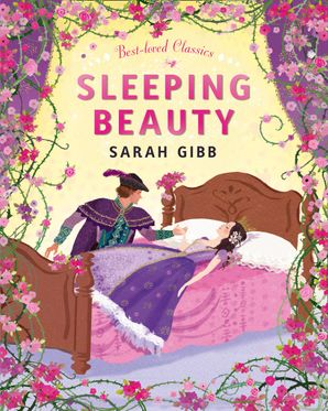 Sleeping Beauty Hardcover  by Sarah Gibb