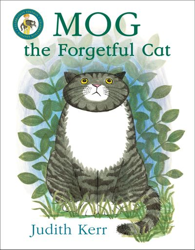 Mog the Forgetful Cat - Judith Kerr